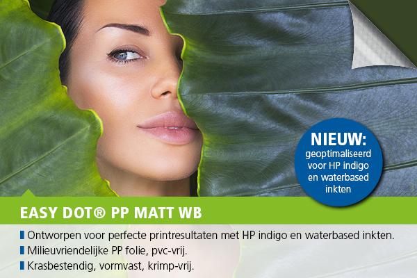 NIEUW: Easy dot PP folie voor HP indigo & inkjet waterbased inkten.